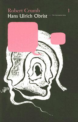 Robert Crumb/Hans Ulrich Obrist Cover