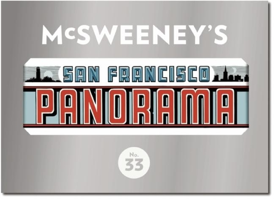 McSweeney's Issue 33: The San Francisco Panorama Cover Image