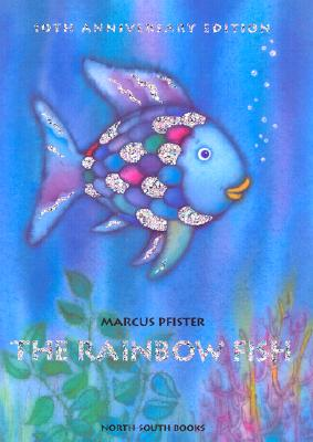 The Rainbow Fish Anniversary Edition Cover Image