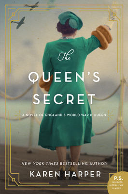 The Queen's Secret: A Novel of England's World War II Queen Cover Image