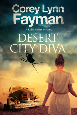 Desert City Diva: A Noir P.I. Mystery Set in California Cover Image