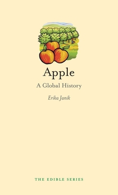 Apple: A Global History (Edible (Reaktion Books)) Cover Image