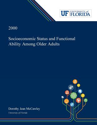 Socioeconomic Status and Functional Ability Among Older Adults Cover Image