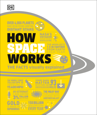 How Space Works: The Facts Visually Explained (How Things Work) Cover Image
