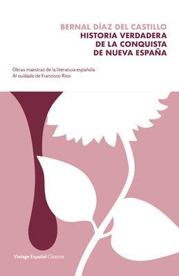 Historia verdadera de la conquista de la Nueva España Cover Image