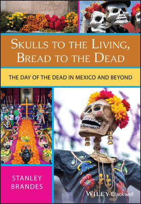 Cover for Skulls to the Living, Bread to the Dead
