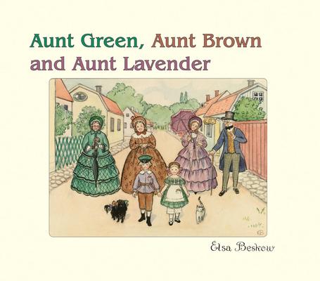 Aunt Green, Aunt Brown & Aunt Lavender Cover