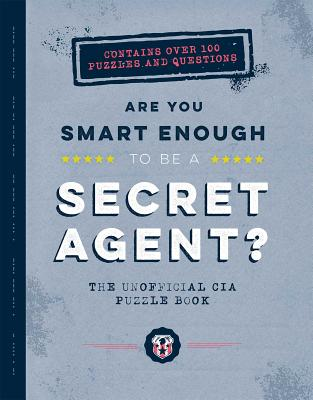 Cover for Are You Smart Enough to Be a Secret Agent?