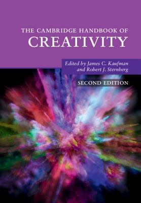 The Cambridge Handbook of Creativity (Cambridge Handbooks in Psychology) Cover Image