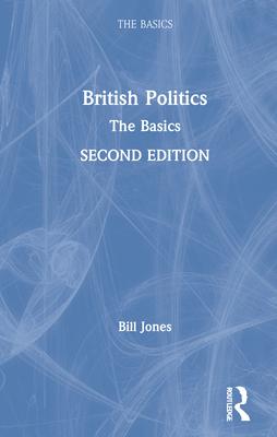 British Politics: The Basics Cover Image