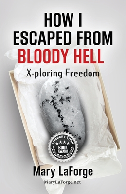 Cover for How I Escaped From Bloody Hell