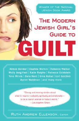 The Modern Jewish Girl's Guide to Guilt Cover