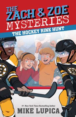 The Hockey Rink Hunt (Zach and Zoe Mysteries, The #5) Cover Image