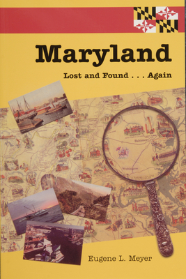 Maryland Lost and Found...Again Cover Image