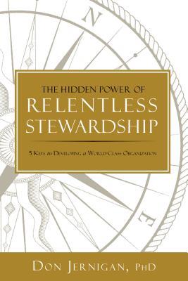 Cover for The Hidden Power of Relentless Stewardship