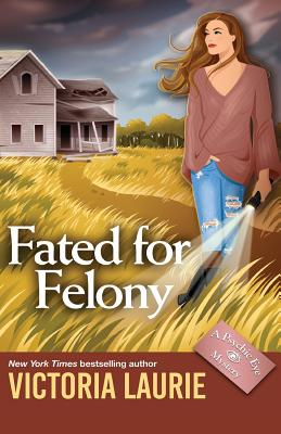Fated for Felony (Psychic Eye Mysteries #16) Cover Image