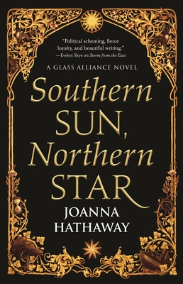 Southern Sun, Northern Star (Glass Alliance #3) Cover Image