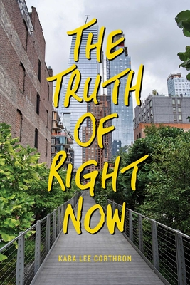 Cover for The Truth of Right Now