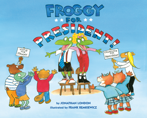 Froggy for President! Cover Image