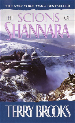 Cover for The Scions of Shannara (Heritage of Shannara (Prebound) #1)