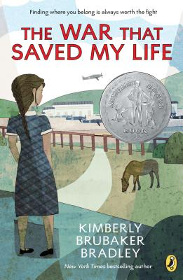 The War That Saved My Life Kimberly Brubaker Bradley, Puffin, $8.99,