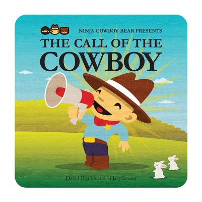 Ninja Cowboy Bear Presents the Call of the Cowboy Cover