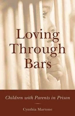Cover for Loving Through Bars