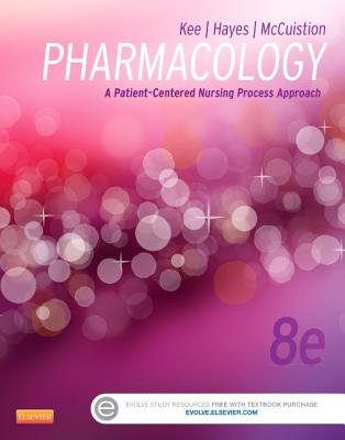 Pharmacology: A Patient-Centered Nursing Process Approach Cover Image