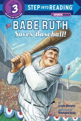 Babe Ruth Saves Baseball! Cover Image