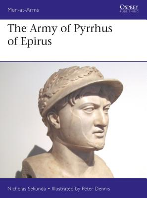 The Army of Pyrrhus of Epirus: 3rd Century BC (Men-at-Arms) Cover Image
