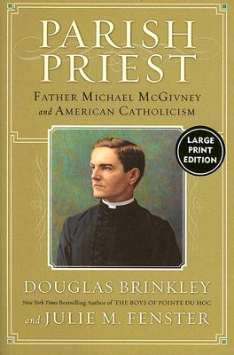Parish Priest LP: Father Michael McGivney and American Catholicism Cover Image