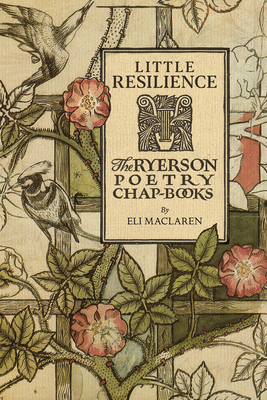 Little Resilience: The Ryerson Poetry Chap-Books Cover Image
