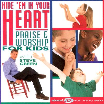 Hide 'em in Your Heart: Praise & Worship for Kids Cover Image