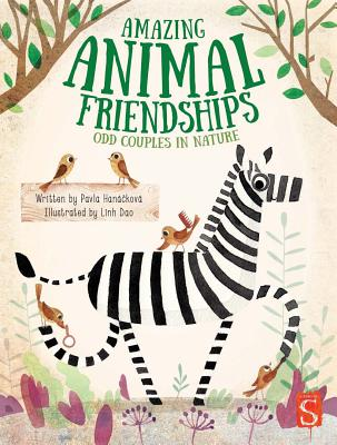 Amazing Animal Friendships: Odd Couples in Nature Cover Image