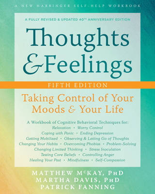 Thoughts and Feelings: Taking Control of Your Moods and Your Life Cover Image