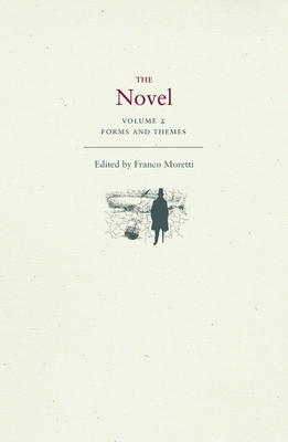 The Novel, Volume 2: Forms and Themes Cover Image