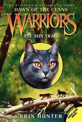 The Sun Trail (Warriors: Dawn of the Clans #1) Cover Image