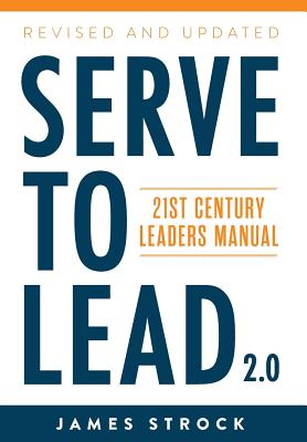 Serve to Lead: 21st Century Leaders Manual Cover Image