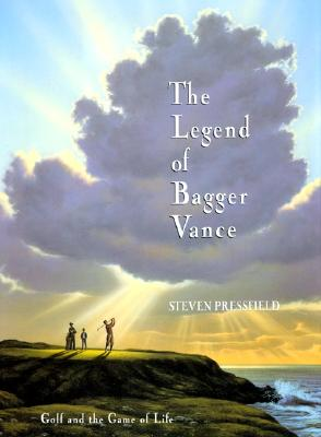 The Legend of Bagger Vance: Golf and the Game of Life Cover Image