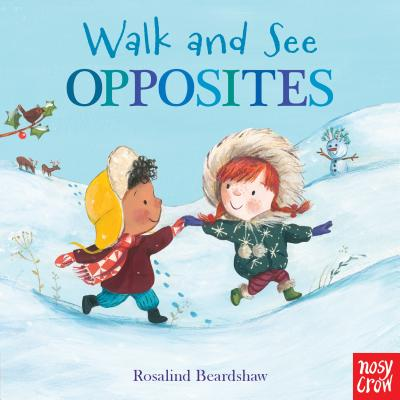 Walk and See: Opposites Cover Image
