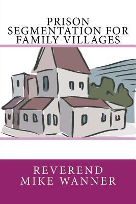 Prison Segmentation For Family Villages Cover Image