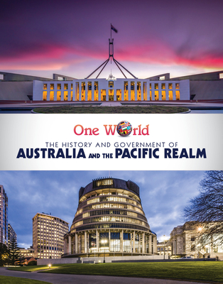 The History and Government of Australia and the Pacific Realm (One World) Cover Image