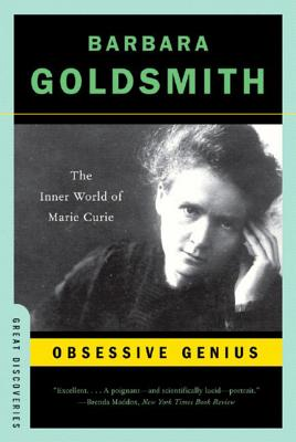 Obsessive Genius: The Inner World of Marie Curie (Great Discoveries) Cover Image