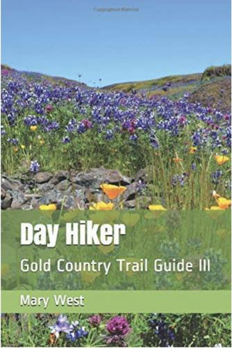 Day Hiker Vol. 3- Gold Country Trail Guide Cover Image