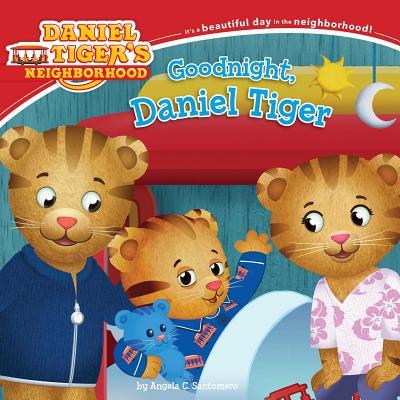 Goodnight, Daniel Tiger (Daniel Tiger's Neighborhood) Cover Image