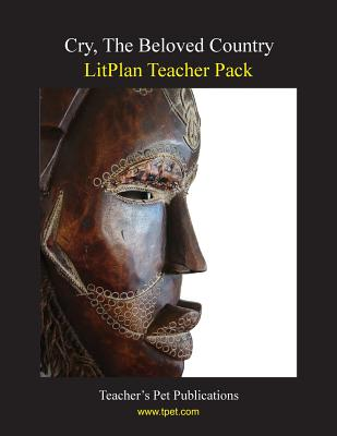 Litplan Teacher Pack: Cry the Beloved Counrty Cover Image
