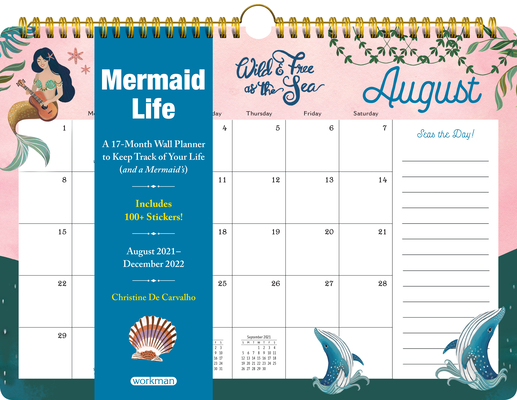 Mermaid Life 17-Month Wall Calendar for 2022: A 17-Month Wall Calendar to Keep Track of Your Mermaid Life. Cover Image