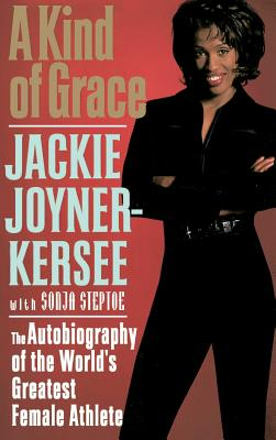 A Kind of Grace: The Autobiography of the World's Greatest Female Athlete Cover Image