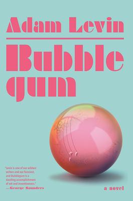 Bubblegum: A Novel Cover Image