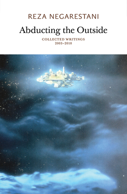 Abducting the Outside: Collected Writings 2003-2018 Cover Image